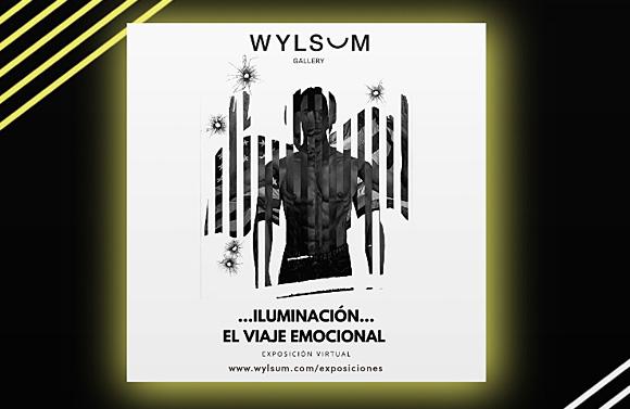 …Iluminación, El Viaje Emocional… - Wylsum Gallery